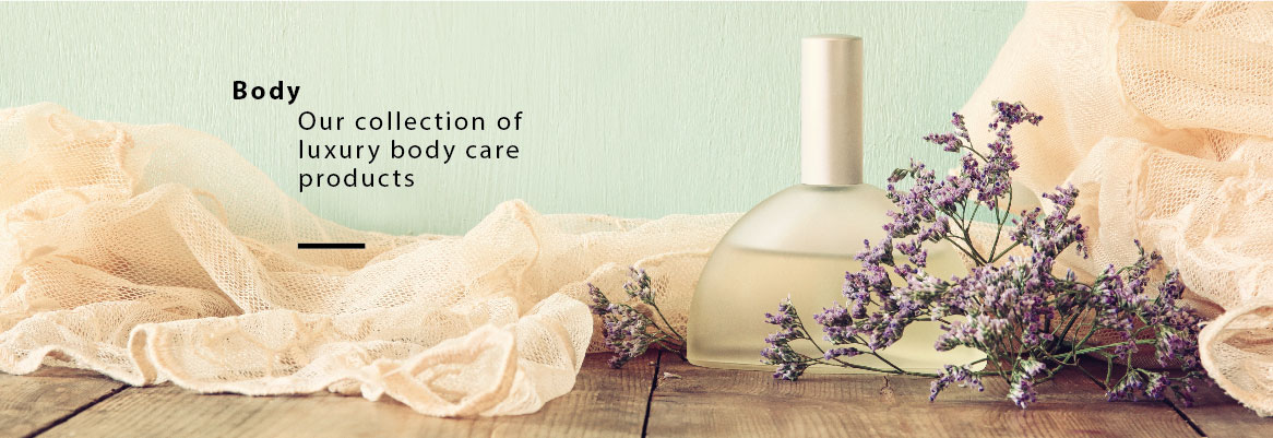 Body Our Collection of Luxury body care products